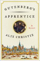 Gutenberg's apprentice : a novel