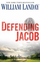 Defending Jacob : a novel