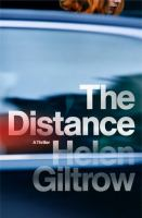 The Distance : A Thriller