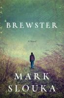 Brewster : a novel