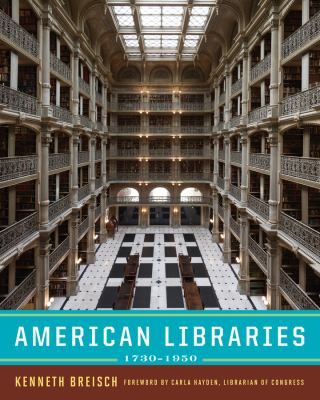 American Libraries, 1730-1950