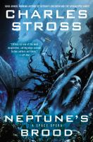 Neptune's brood : a space opera