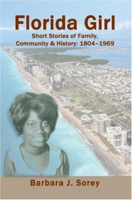 Florida girl : short stories of family, community & history: 1804-1969