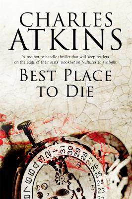 Best Place to Die by Atkins, Charles