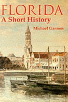 Florida : a short history