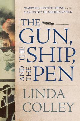 The Gun, the Ship and the Pen