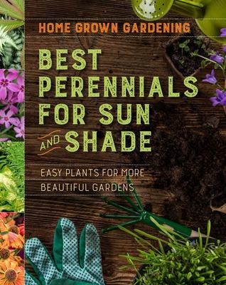 Best Perennials for Sun and Shade