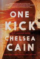 One Kick : a novel