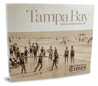 125 years : Tampa Bay through the Times
