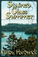 Stained glass summer a middle-grade novel