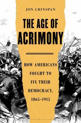 The Age of Acrimony