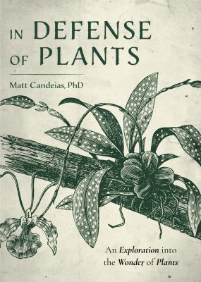In Defense of Plants