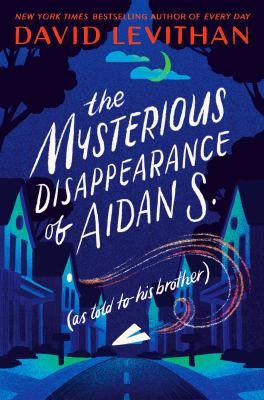 The Mysterious Disappearance of Aidan S