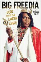 Big Freedia : God save the queen diva!