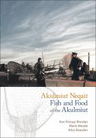 Akulmiut neqait : fish and food of the Akulmiut