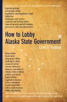 How to lobby Alaska state government