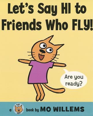 Let's Say HI to Friends Who Fly! image cover