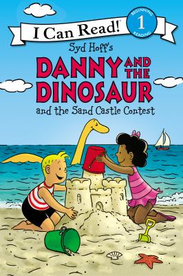 Danny and the dinosaur and the sand castle contest  image cover