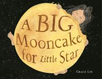 A Big Mooncake for Little Star cover