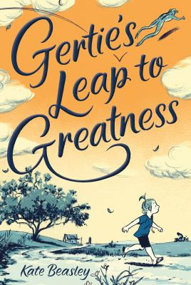 Gertie's Leap to Greatness  image cover