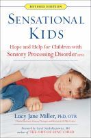 Sensational kids : hope and help for children with sensory processing disorder  (SPD) image cover