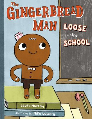 The Gingerbread Man Loose in the School  image cover