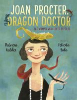 Joan Procter, Dragon Doctor: The Woman Who Loved Reptiles cover