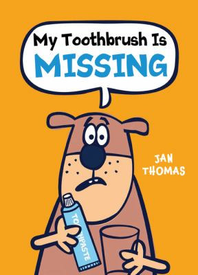 My Toothbrush is Missing!  image cover