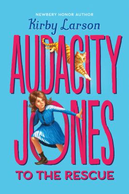Audacity Jones to the Rescue  image cover