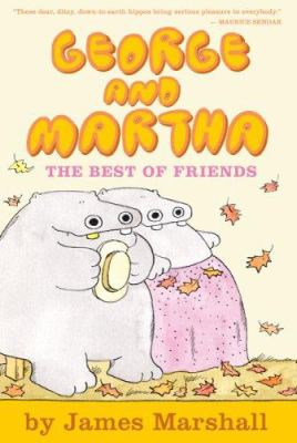 George and Martha : the Best of Friends  image cover