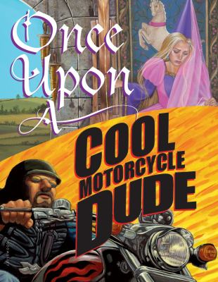 Once Upon a Cool Motorcycle Dude image cover