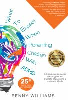 What to expect when parenting children with ADHD : a 9-step plan to master the struggles and triumphs of parenting a child with ADHD  image cover
