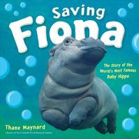 Saving Fiona: The Story of the World's Most Famous Baby Hippo image cover