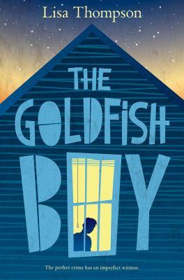 The Goldfish Boy  image cover
