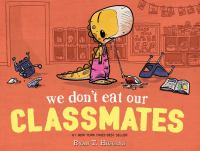 We Don't Eat Our Classmates image cover