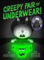 Creepy Pair of Underwear!  cover
