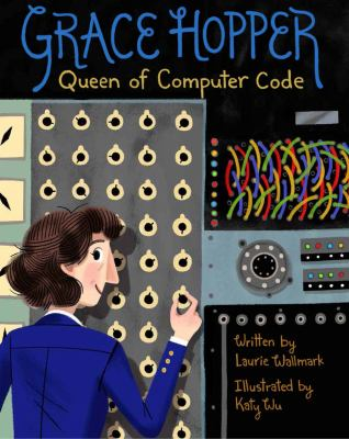 Grace Hopper: Queen of Computer Code image cover