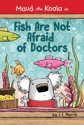 Fish are Not Afraid of Doctors  image cover