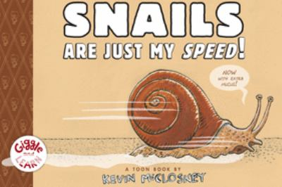 Snails are just my speed!  image cover