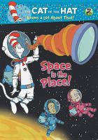 Cat in the hat knows a lot about that - space is the place