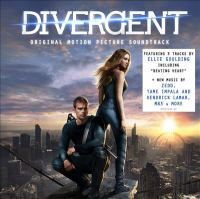 Divergent: original motion picture soundtrack