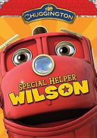 Chuggington - special helper wilson