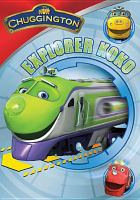 Chuggington - explorer koko