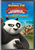 Kung fu panda legends of awesomeness - the midnight stranger