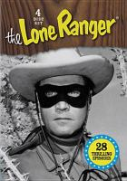 Lone ranger, the - 28 thrilling episodes