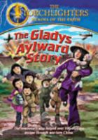 Torchlighters - the gladys aylward story