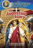 Torchlighters - the augustine story