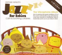 Jazz for babies - the vibraphone album