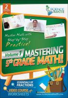 Mastering 5th grade math, volume 1: essentials of fractions