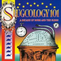 Slugcology 101: a decade of doug & the slugs
